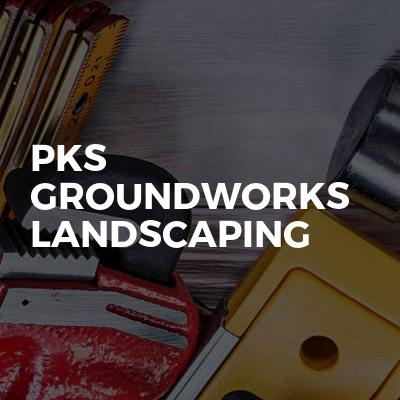 Pks Groundworks Landscaping