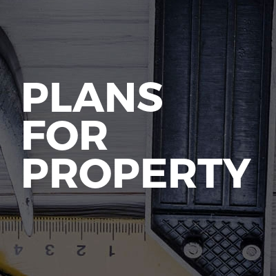 Plans For Property