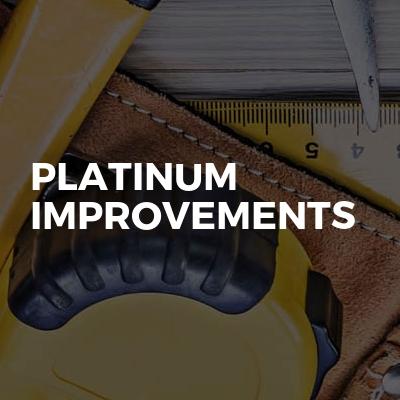 Platinum Improvements