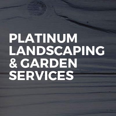 Platinum Landscaping & Garden Services