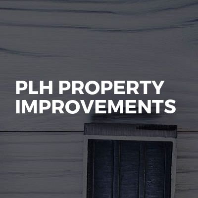 PLH PROPERTY improvements