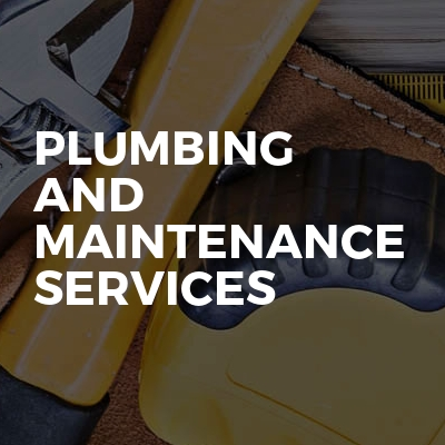 Plumbing and maintenance services