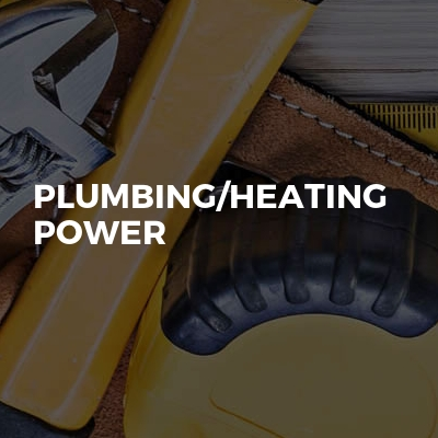Plumbing/heating Power
