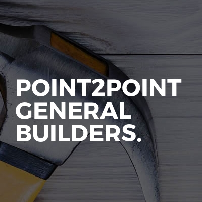 Point2Point General builders.