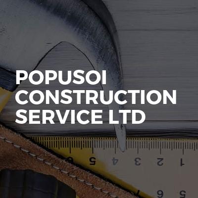POPUSOI CONSTRUCTION SERVICE LTD