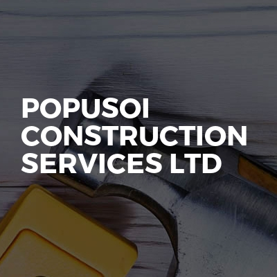 Popusoi Construction Services LTD