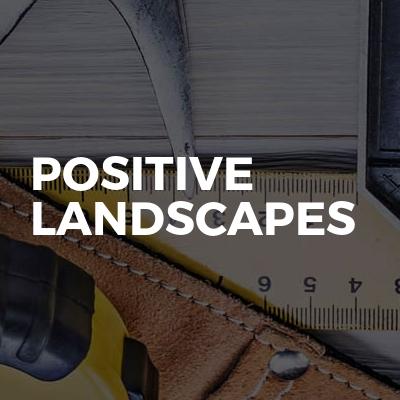 Positive Landscapes