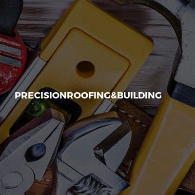 Precisionroofing&building