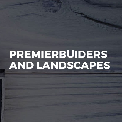 Premierbuiders and landscapes