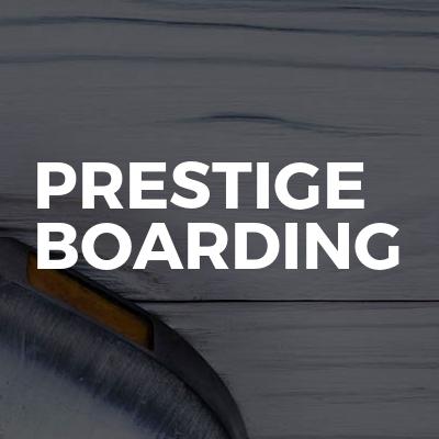 Prestige Boarding