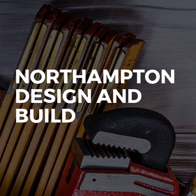 Northampton Design and Build