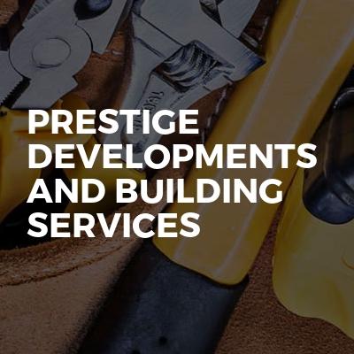 Prestige developments and building services