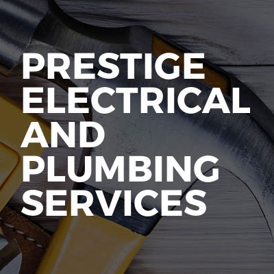Prestige Electrical And Plumbing Services
