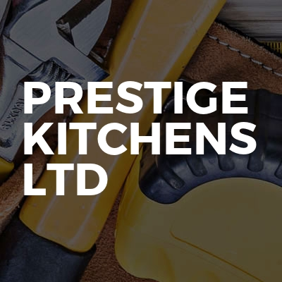 Prestige Kitchens Ltd