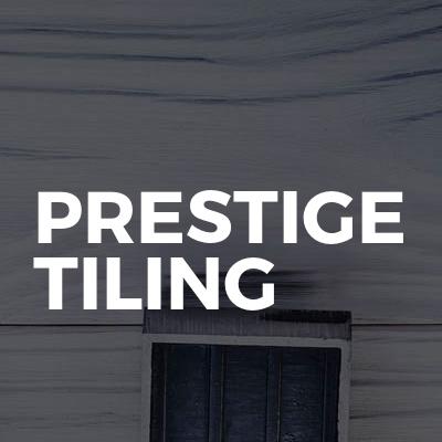 Prestige tiling