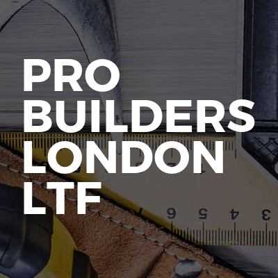 Pro Builders London Ltd