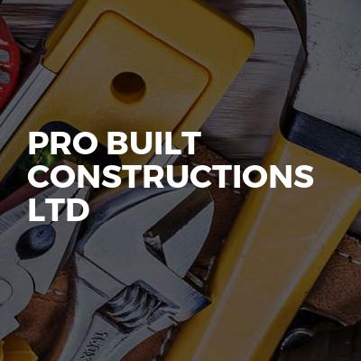 Pro Built Constructions Ltd