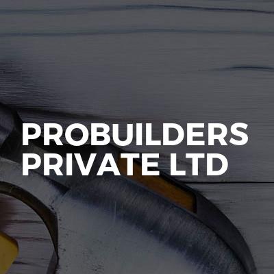 Probuilders Private Ltd