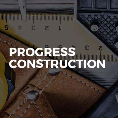 Progress Construction