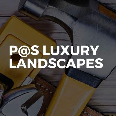P@S Luxury Landscapes