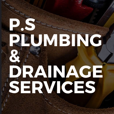 P.S Plumbing & Drainage Services