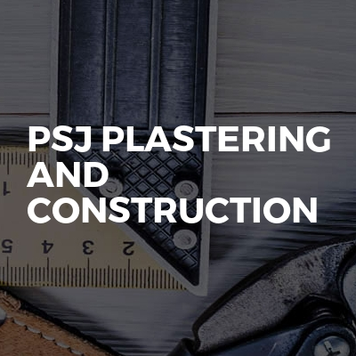 Psj Plastering And Construction