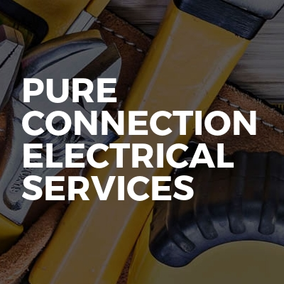 Pure Connection Electrical Services