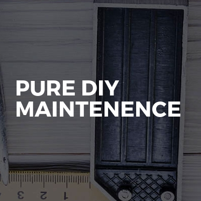 pure DIY Maintenence