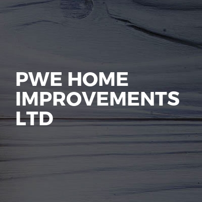 PWE HOME IMPROVEMENTS LTD
