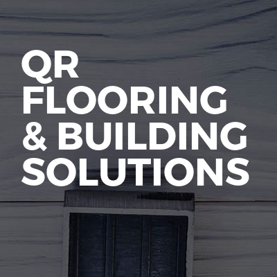 QR Flooring & Building Solutions Ltd