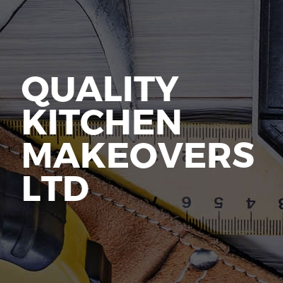Quality Kitchen Makeovers Ltd