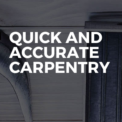 Quick And Accurate Carpentry
