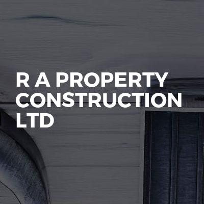 R A Property Construction Ltd