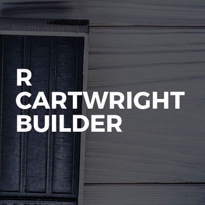 R Cartwright Builder
