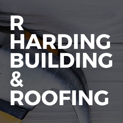 R Harding Building & Roofing