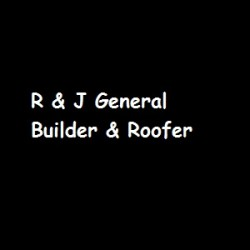 R & J General Builder & Roofer