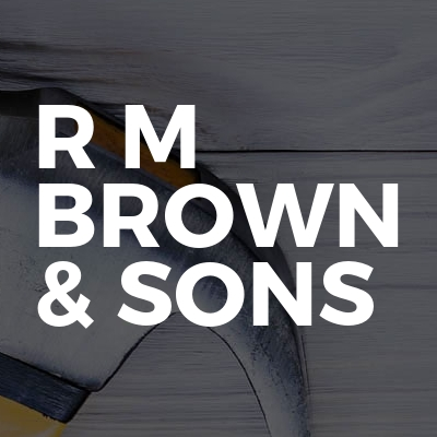 R M Brown & Sons