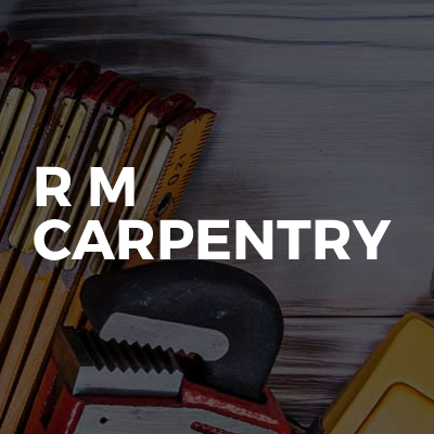 R M Carpentry