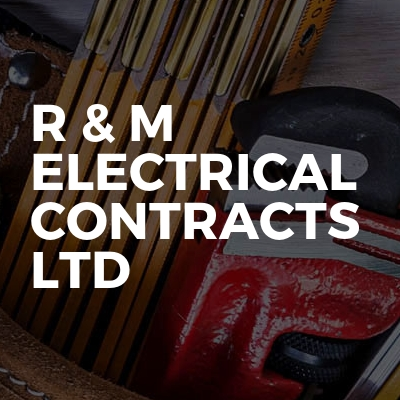 R & M Electrical contracts ltd