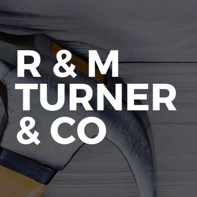 R & M Turner & Co