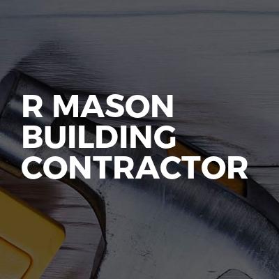R Mason Building Contractor