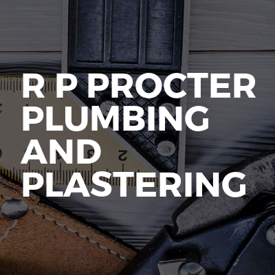 R P Procter Plumbing And Plastering