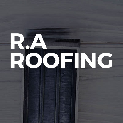 R.A Roofing