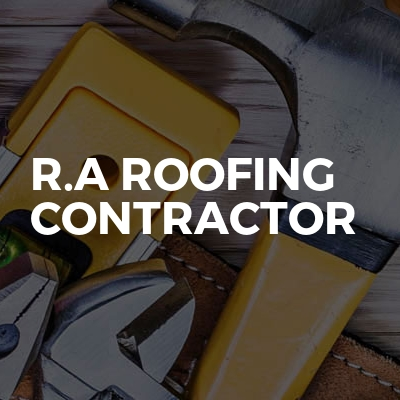 R.A Roofing Contractor