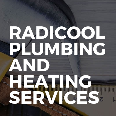 Radicool Plumbing and Heating Services