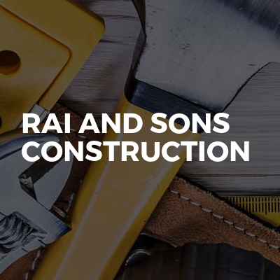 Rai And Sons Construction