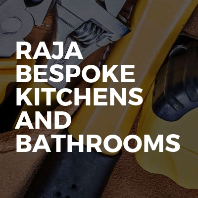 Raja Bespoke Kitchens And Bathrooms