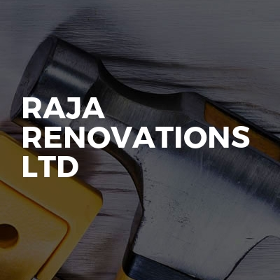 Raja Renovations Ltd