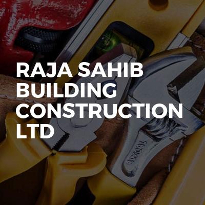 Raja sahib building construction ltd