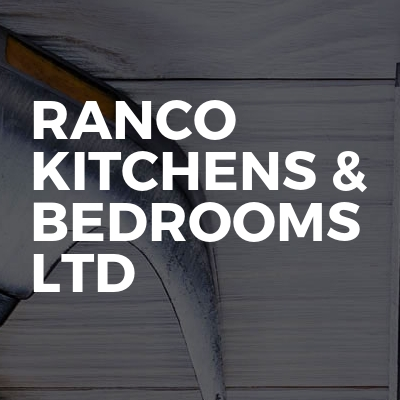 Ranco Kitchens & Bedrooms Ltd